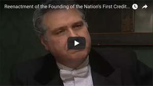 Video - Reenactment of the Founding of the Nation's First Credit Union