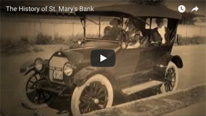 Video - The History of St. Mary's Bank